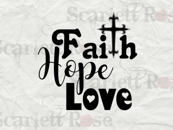 Download Faith Hope Love SVG cutting file clipart in svg jpeg eps and
