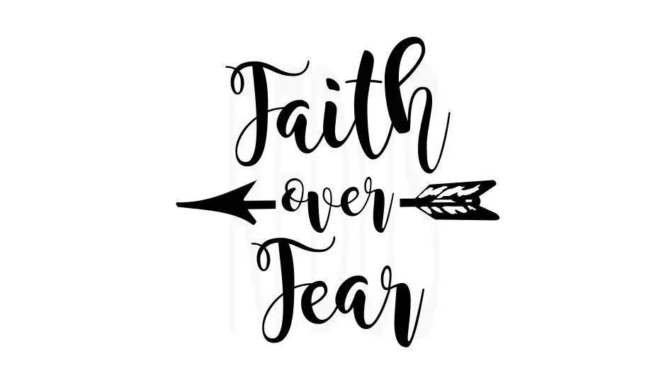 Download faith over fear svg arrow svg cricut cutting file faith