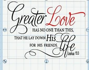 Download John 15:13 No Greater Love SVG & DXF Digital File