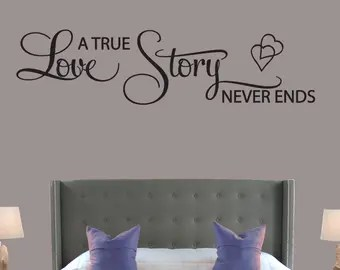 Download A True Love Story Never Ends Wall Decal Wall Words Wall Tattoo