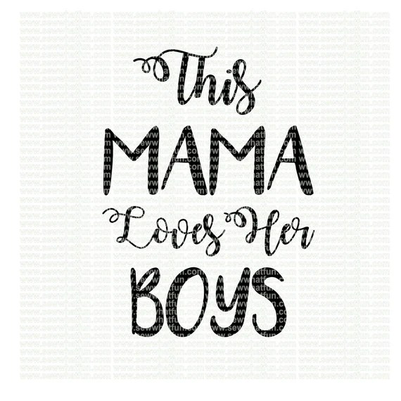 Download This Mama loves her boys SVG cutting file vinyl file svg