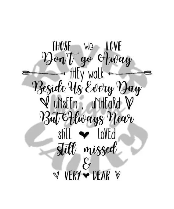 Download Those we love don't go away... SVG PDF JPG wedding