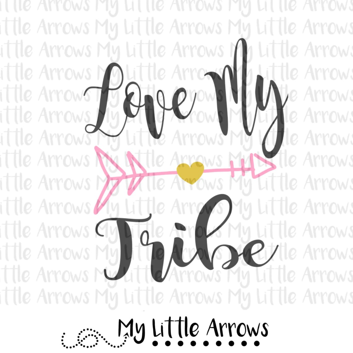 Download Love my tribe SVG DXF EPS png Files for Cutting Machines