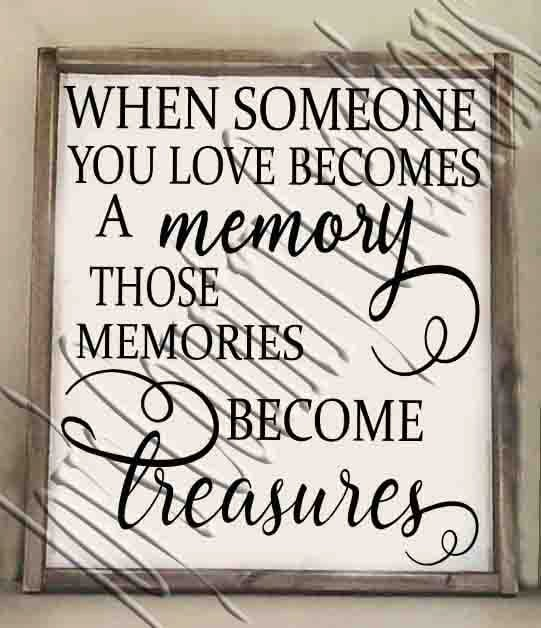 Download When someone you love becomes a Memory SVG PNG JPEG