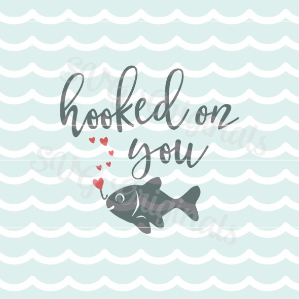 Download Valentine SVG Love Hooked on you SVG Vector File. So cute for