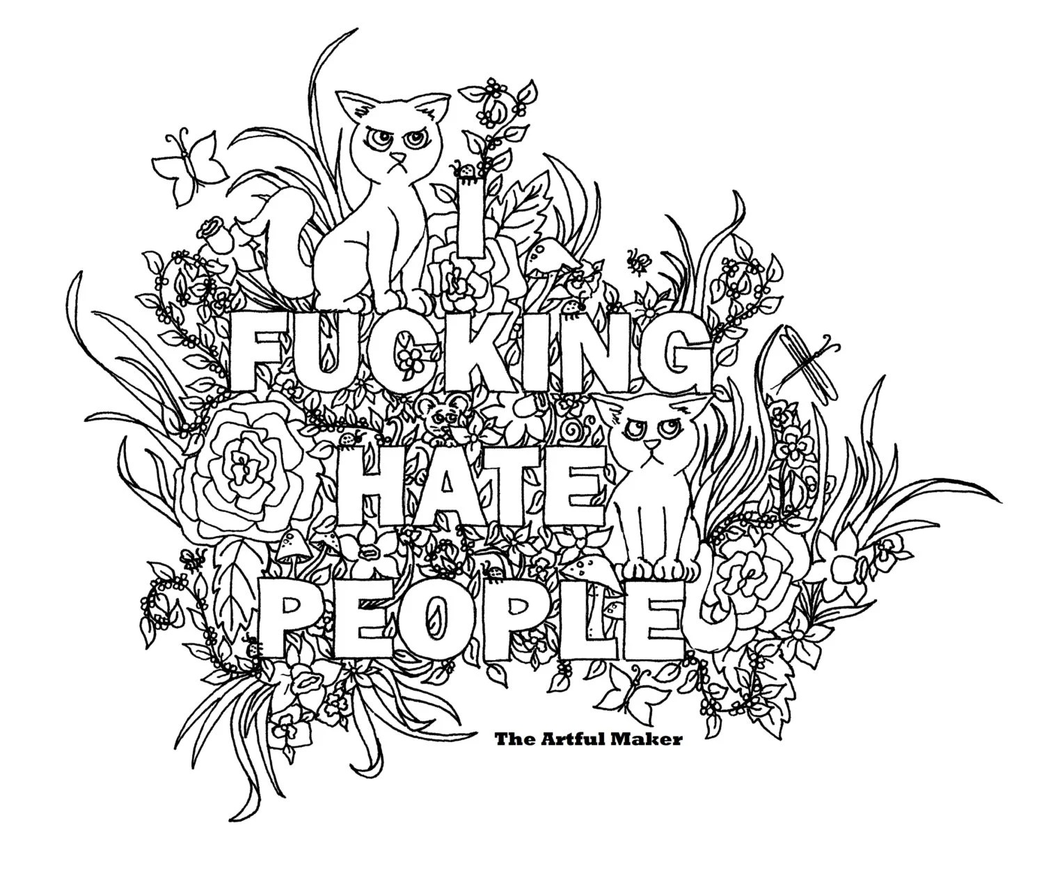 I Fucking Hate People Adult Coloring Page By The Artful