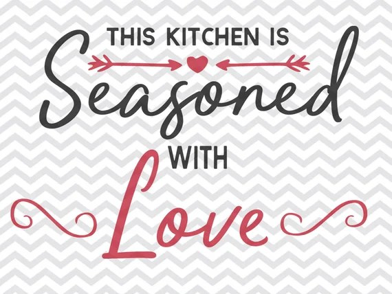 Download this kitchen is seasoned with love svg kitchen svg