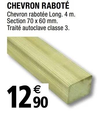 Promotion Brico Depot Chevron Rabote Produit Maison Brico Depot Jardin Et Fleurs Valide Jusqua 4 Promobutler