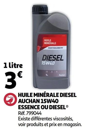 Produit Maison Auchan Ronq Huile Minerale Diesel Auchan 15w40 Essence Ou Diesel En Promotion Chez Auchan Ronq