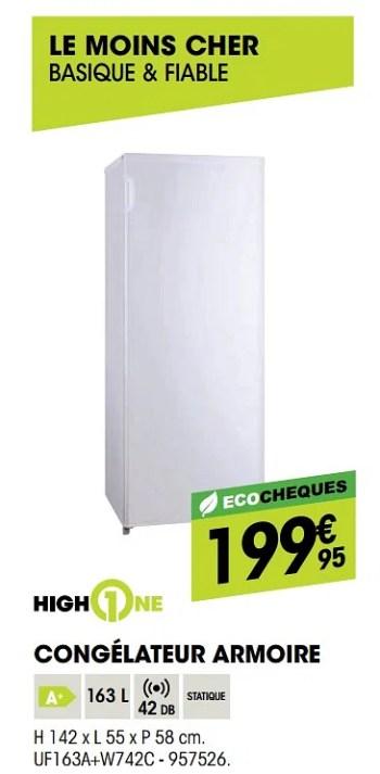 Highone Highone Congelateur Armoire Uf163a W742c En Promotion Chez Electro Depot