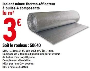 Produit Maison Brico Depot Isolant Mince Thermo Reflecteur A Bulles 4 Composants En Promotion Chez Brico Depot