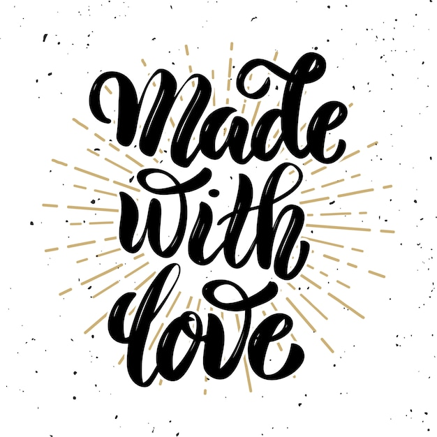 Download Premium Vector | Made with love. lettering phrase on white ...