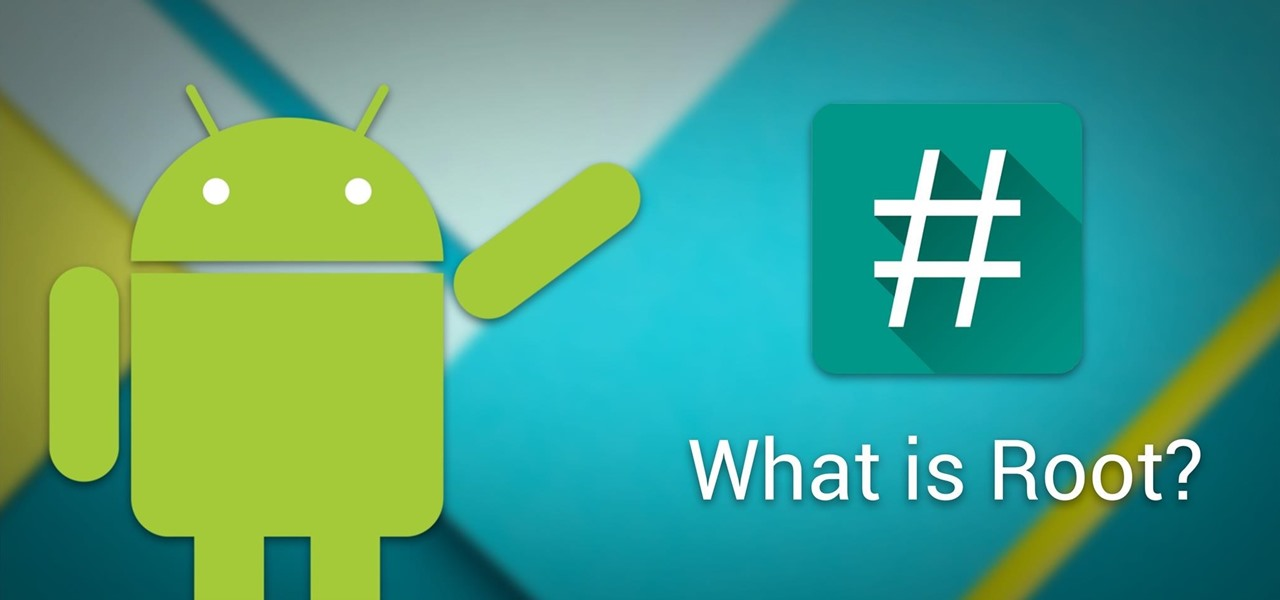 Android Basics: What Is Root? « Android :: Gadget Hacks
