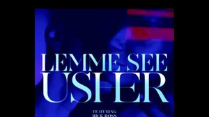 Click here to read Today's Song: Usher featuring Rick Ross 'Lemme See'