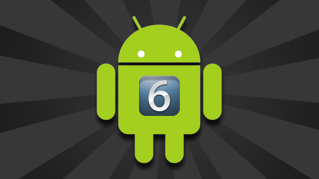 Click here to read How to Get iOS 6's Best New Features in Android Right Now