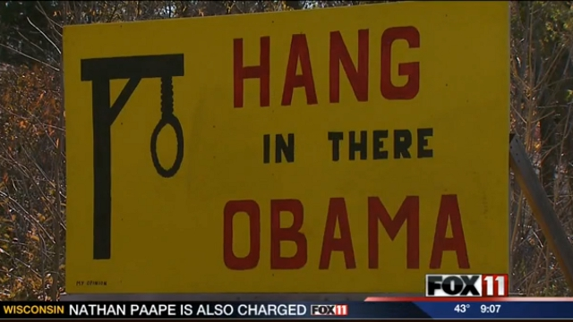 Hang in there Obama - Wisconsin Man Who Put Up 'Hang Obama' Sign Swears He's a Huge Fan of the President