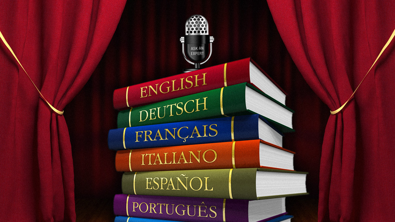 Click here to read Ask an Expert: All About Learning a New Language