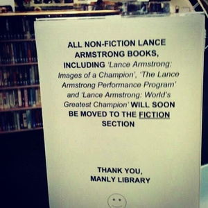 According to Gawker, a library in Australia has moved Armstrong's books to their fiction section - peoplewhowrite