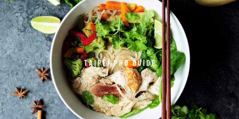 台北越南河粉懶人包 (分區) 》Taipei Pho Guide  (By District)