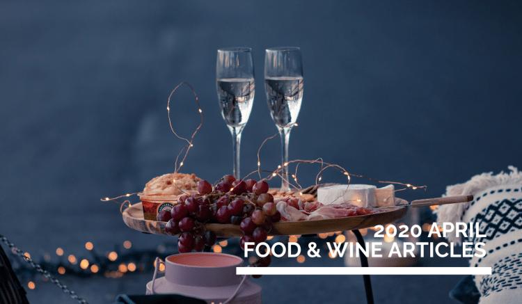 April 2020  Food & Wine Online English Articles  》2020年4月餐酒英文網路文章