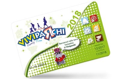 Viviparchi Card2018per più di 800 parchi tematici e di divertimento (sconto 32%)