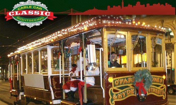 San Francisco Holiday Cable Car Tour