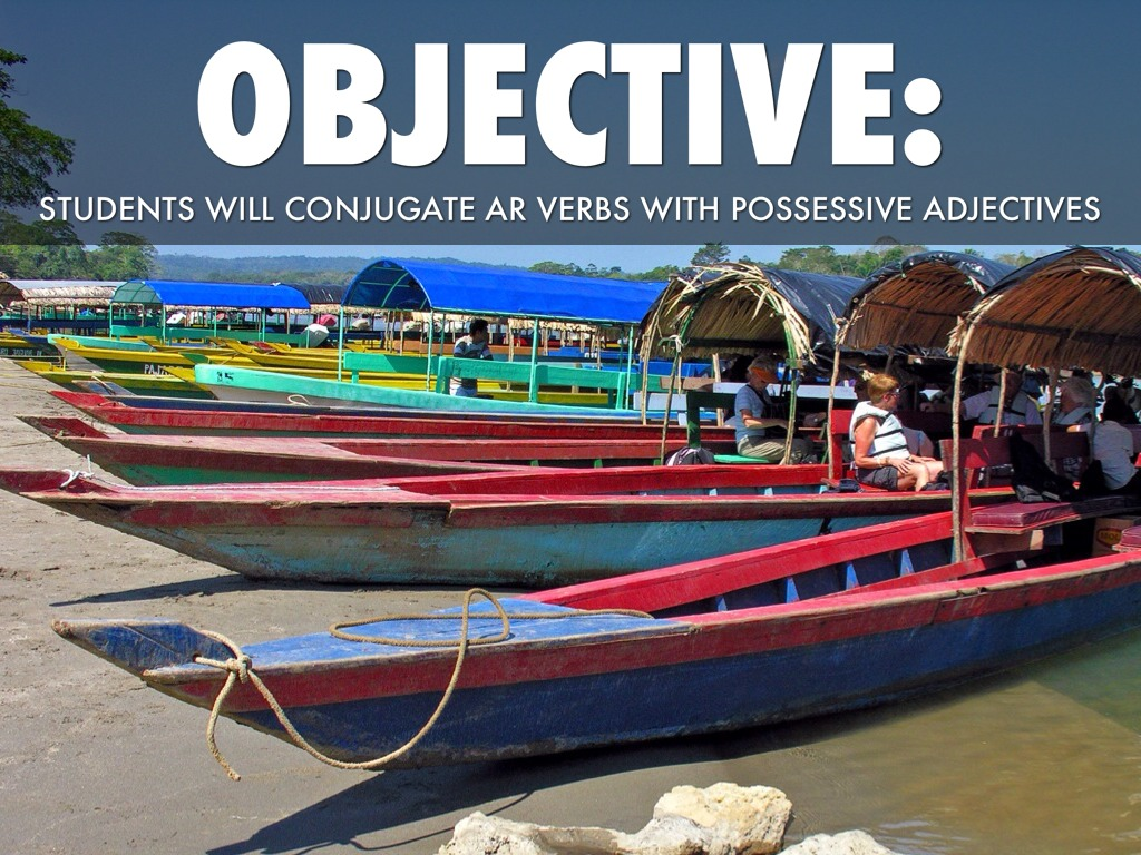 Ar Verbs Possessive Adjectives By Franklin Spanish