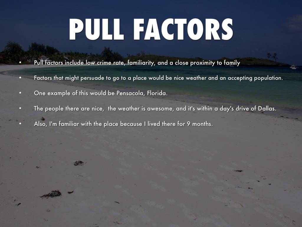 Push Pull Factors By Jonathan Solis