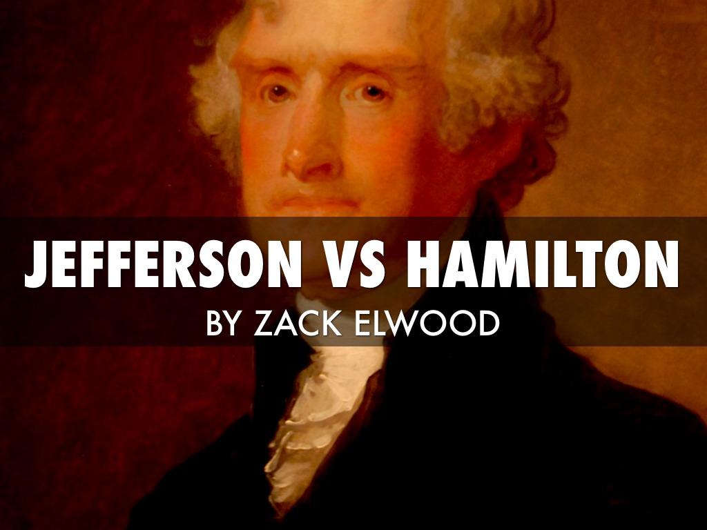 Jefferson Vs Hamilton By