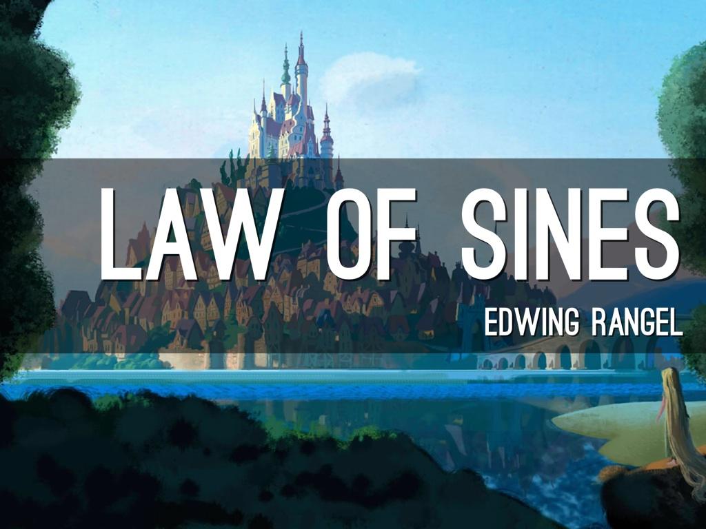 Law Of Sines By Edwing Rangel