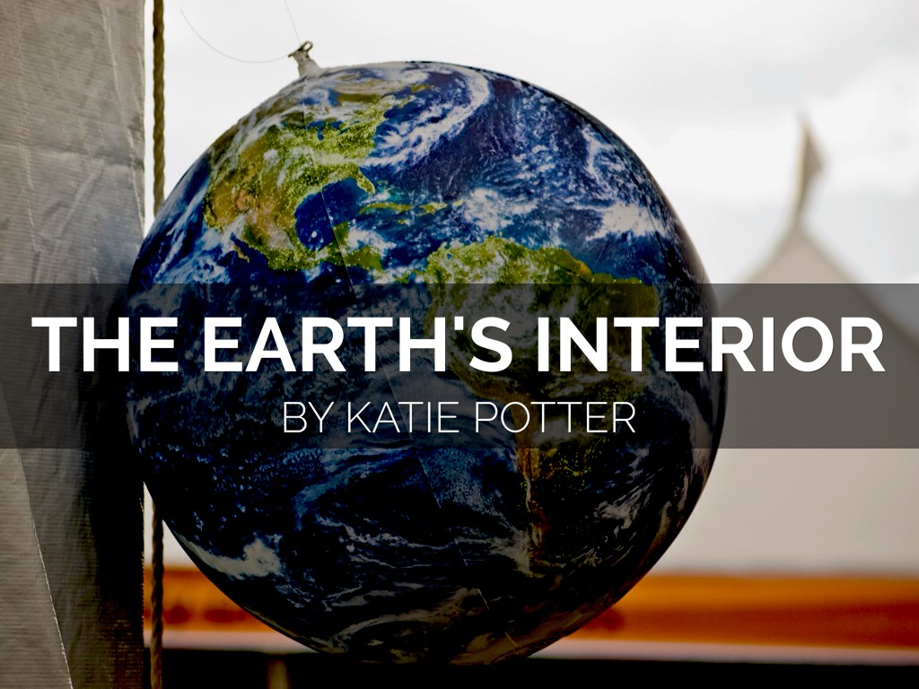 Earth s Interior by ksp5000 Slide  Refer to outline