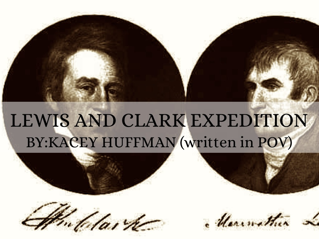 Lewis And Clark By Kc Huffman