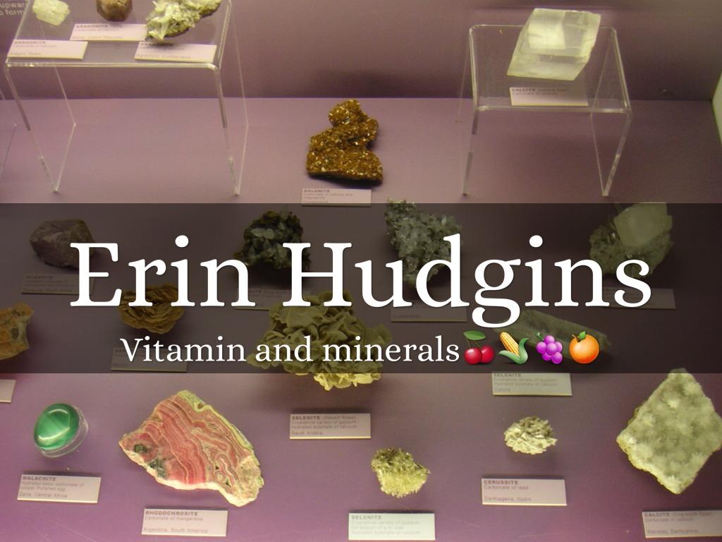 Vitamins Amp Minerals By Erin Hudgins