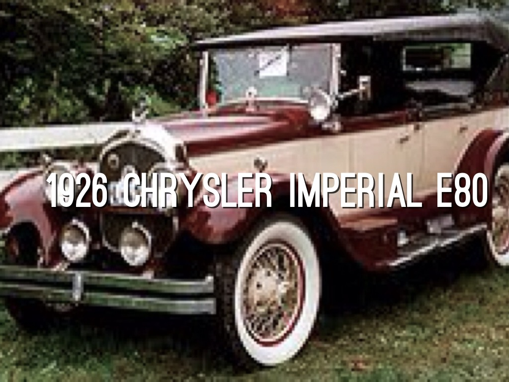 Cars Of The 1920 s by Jack Truax 1926 CHRYSLER IMPERIAL E80