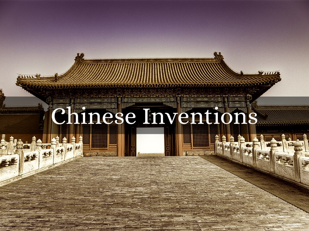 Chinese Inventions By Dasia Smith