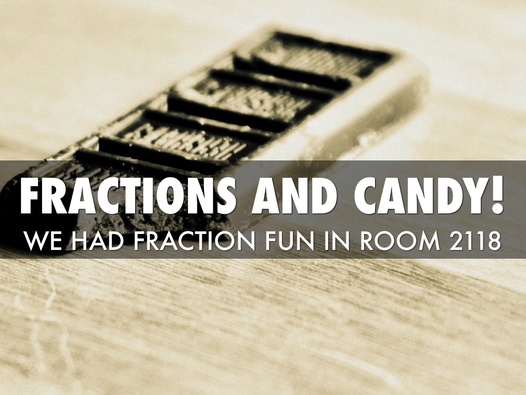 Hershey Fractions By Heather Murphy