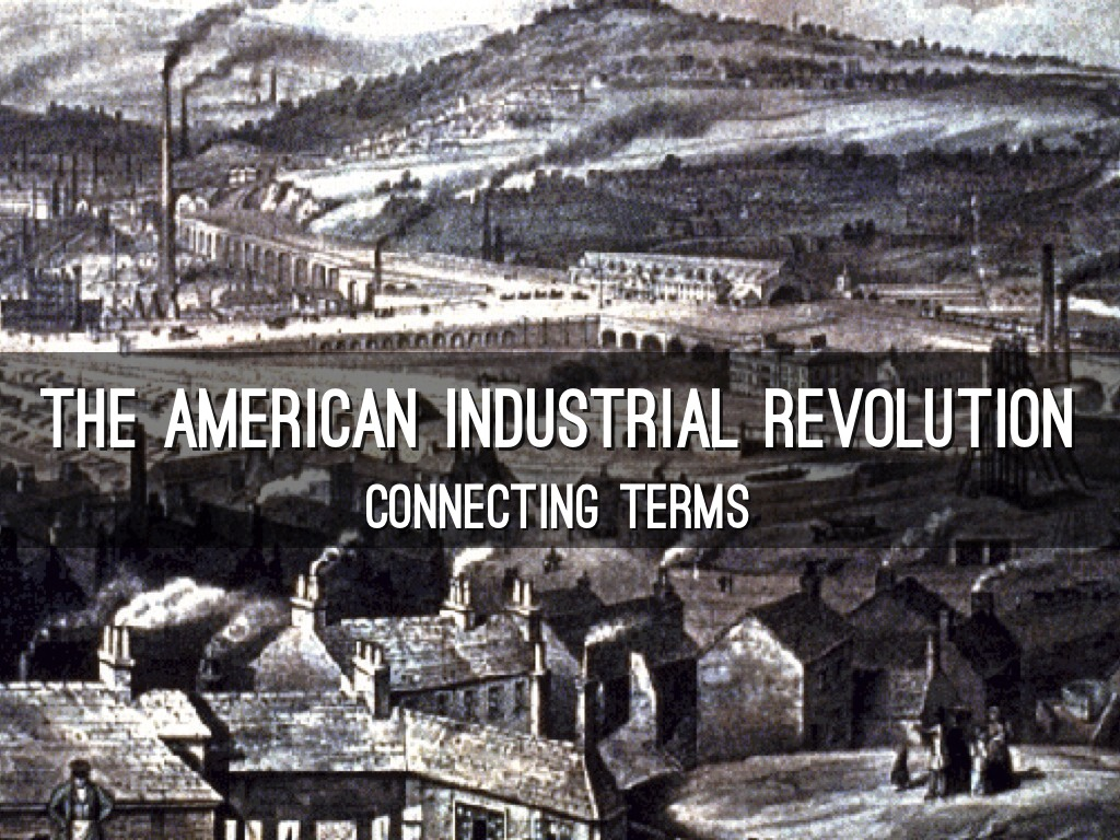 The American Industrial Revolution By Charles Harriman