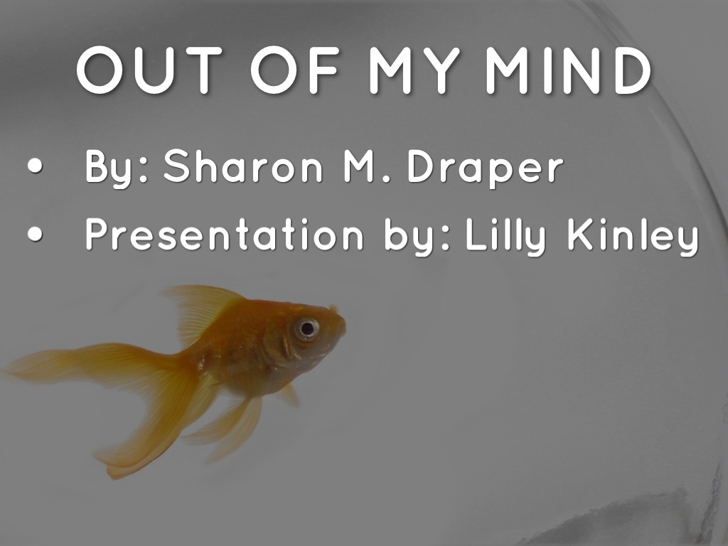 Out Of My Mind By Lilly Kinley