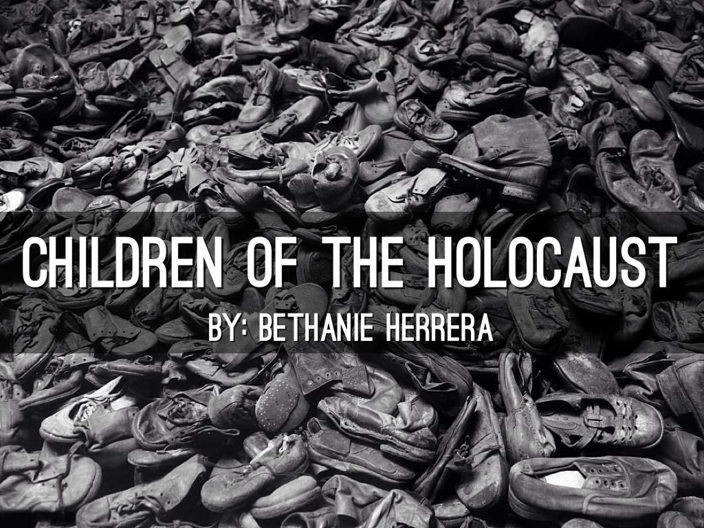 Children Of The Holocaust By Bethaniefaith