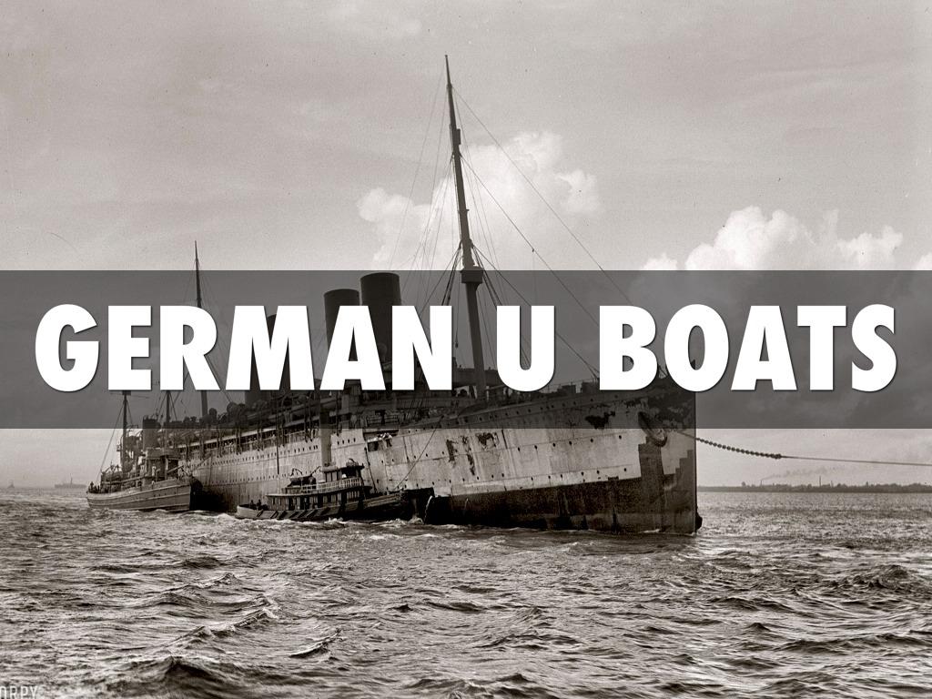 German U Boats By Sammie Rodarte