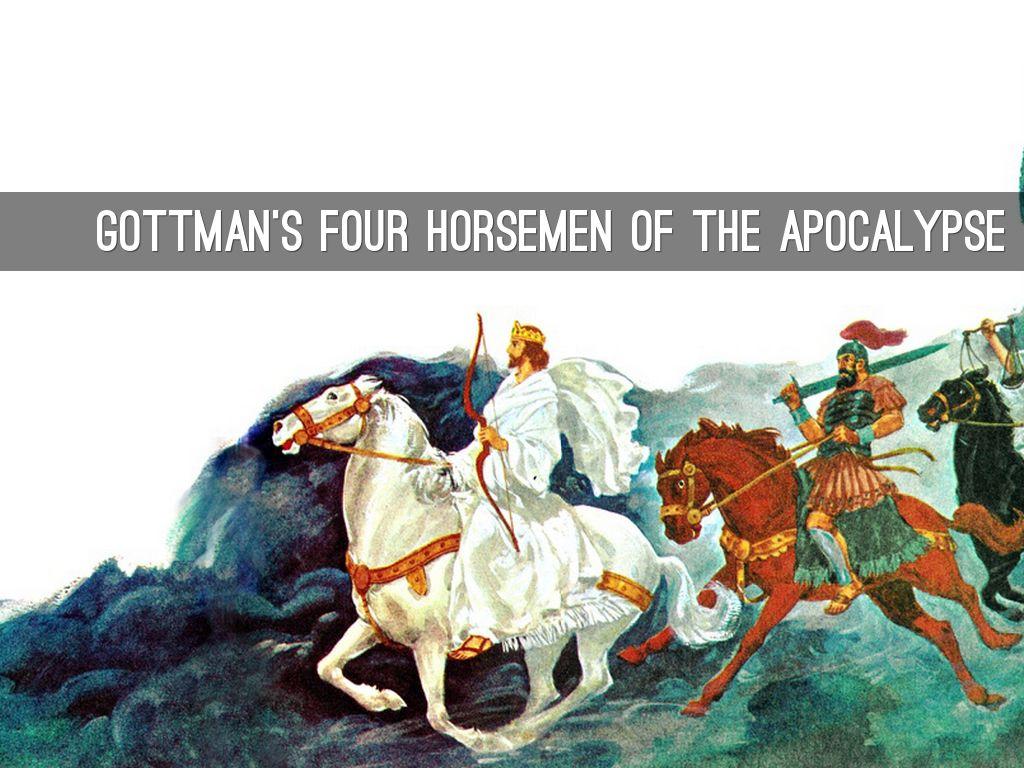 4 Horsemen Apocalypse Gottman Home Sweet Home