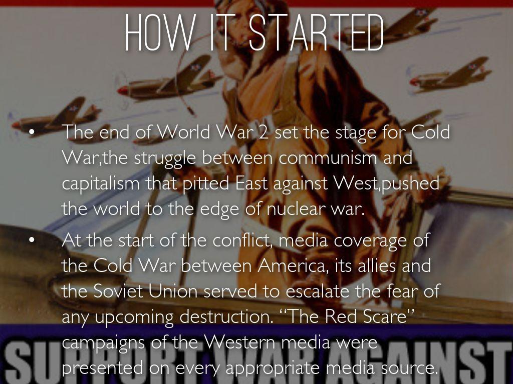 Media Coverage Of Cold War By Emmushok98
