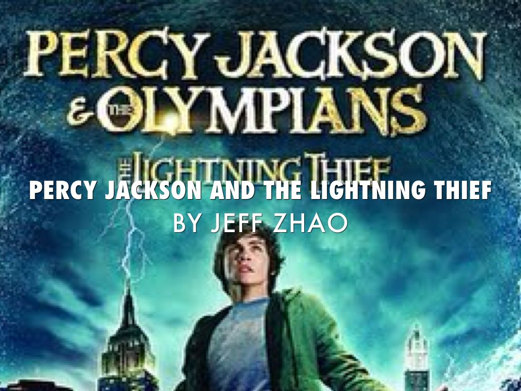 Percy Jackson Presentation By Jeff Zhao