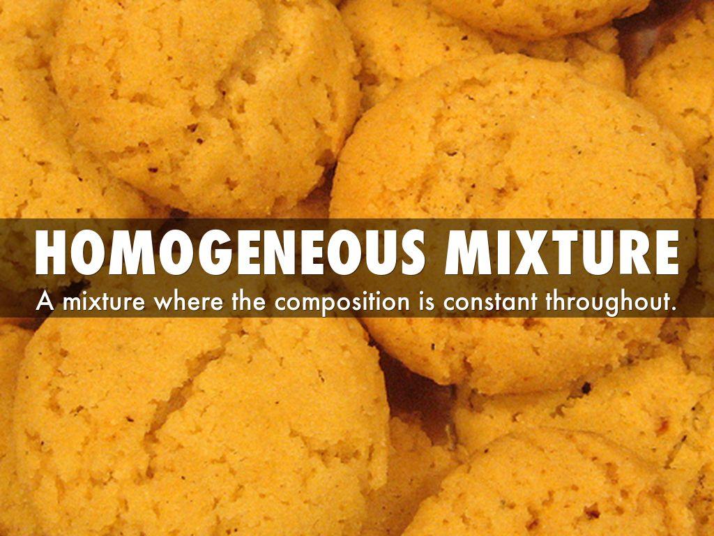 Homogeneous Mixture By Tadedele