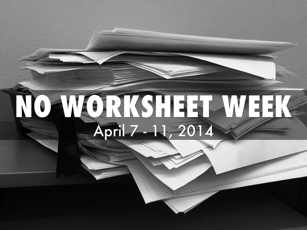 No Worksheet Week By Matt Weld