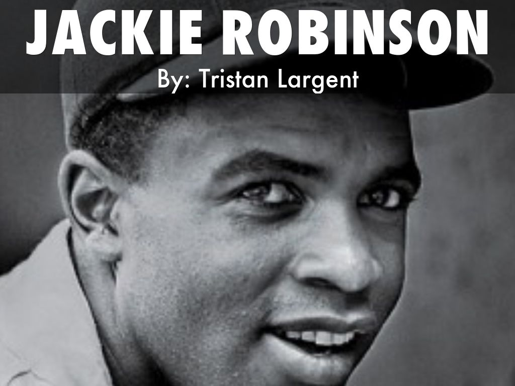 Jackie Robinson By Tristan Largent
