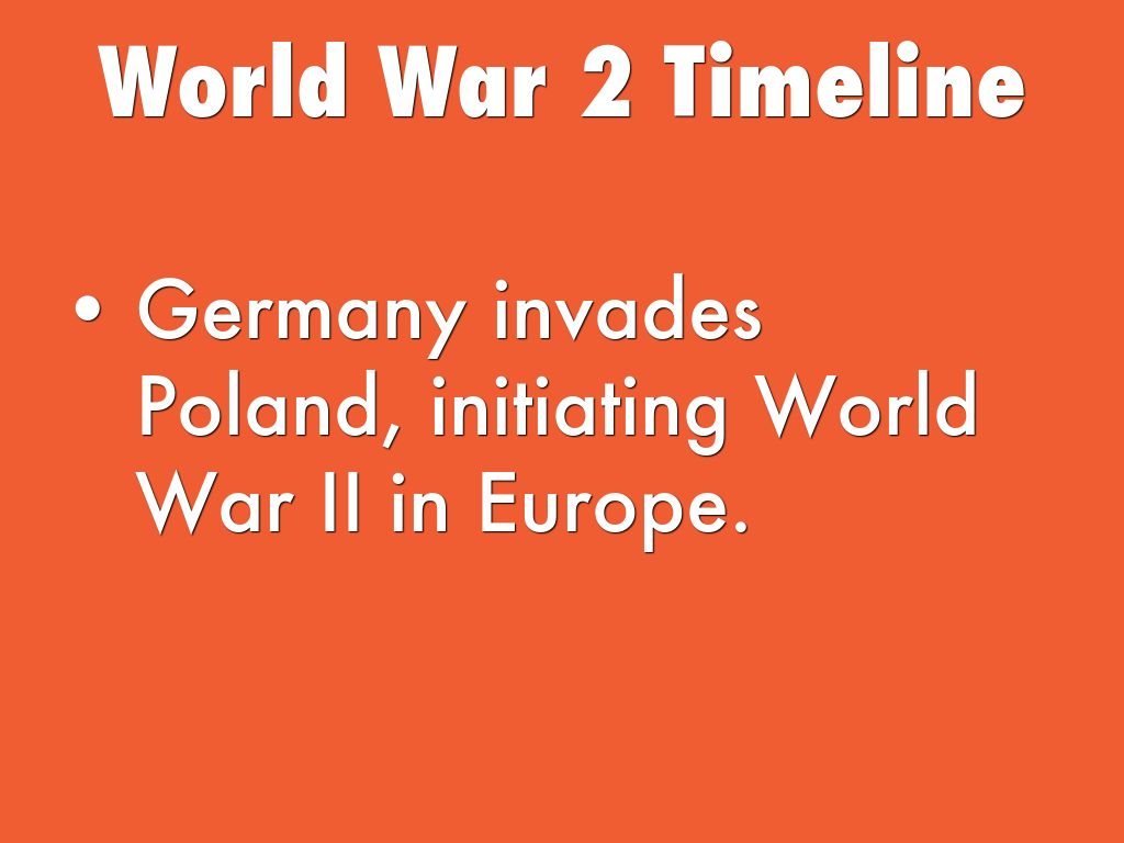 World War 2 Timeline By Erin Dempsey