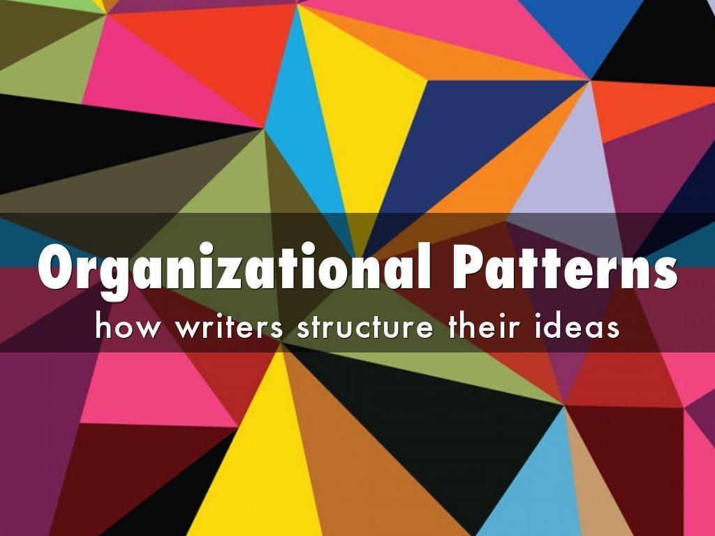 Organizational Patterns By Stacey Pounsberry