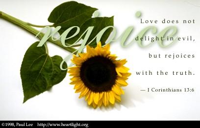 1 Corinthians 13:6
