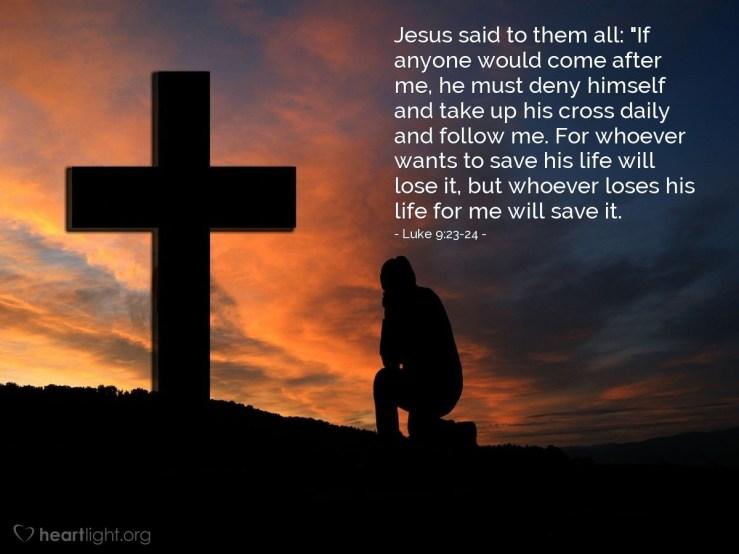 Image result for free photo of Luke 9: 23-25